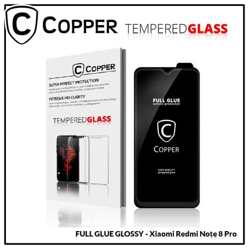 Foto Produk Redmi Note 8 Pro - COPPER Tempered Glass FULL GLUE PREMIUM GLOSSY dari Copper Indonesia
