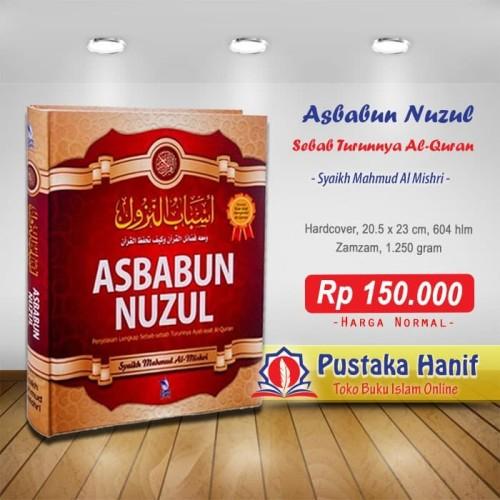 Foto Produk Buku Asbabun Nuzul - Penjelasan Lengkap Sebab Turunnya Al Quran dari Pustaka Hanif