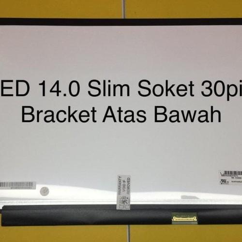 Foto Produk Layar Lcd Led Laptop 14.0 Inchi Slim 30Pin Kuping Atas Bawah 1403Rsud dari Pakuan Strike