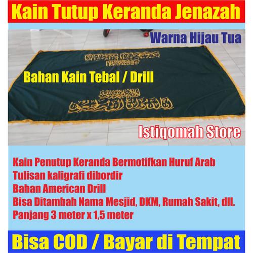 Foto Produk Kain Tutup Penutup Keranda Jenazah Bahan Drill Full Bordir Hijau Tua dari Istiqomah-Store
