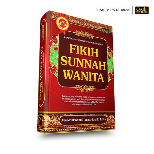 Foto Produk Fikih Sunnah Wanita - Referensi Fikih Wanita Terlengkap dari Qisthi Press MP Official