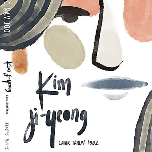 Foto Produk Kim Ji-Yeong, Lahir 1982 (Kim Ji-Yeong, Born in 1982) By: Cho Nam-Joo dari BukuGalileo