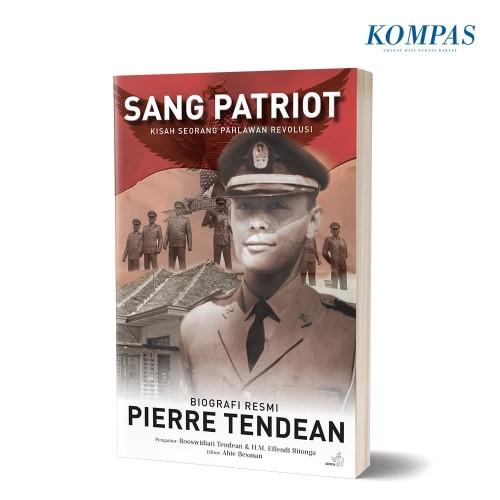 Foto Produk Sang Patriot - Kisah Seorang Pahlawan Revolusi dari Harian Kompas
