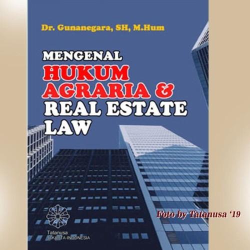 Foto Produk Mengenal Hukum Agraria dan Real Estate Law & Real Estate Law dari Tatanusa