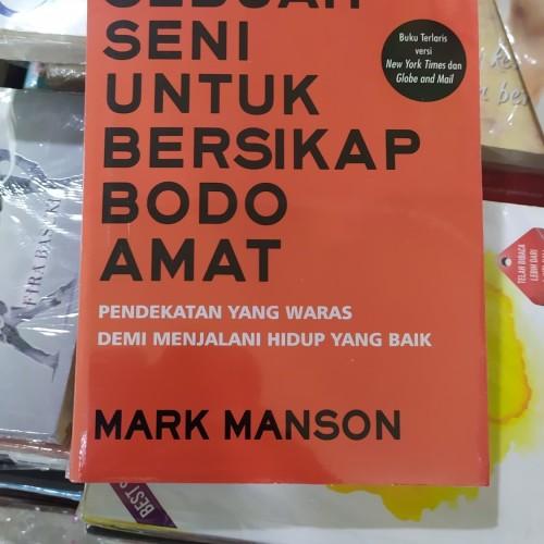 Foto Produk Sebuah Seni Untuk Bersikap Bodo Amat - Mark Manson dari Jaya Book Store