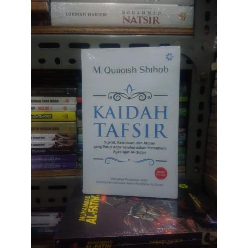 Foto Produk Buku Kaidah Tafsir By M. Quraish Shihab ORI SC dari TOKO Grosir Buku