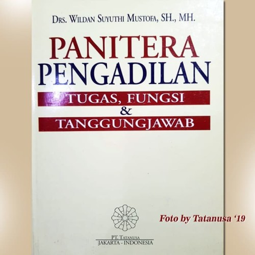 Foto Produk Panitera Pengadilan: tugas, fungsi dan tanggungjawab dari Tatanusa