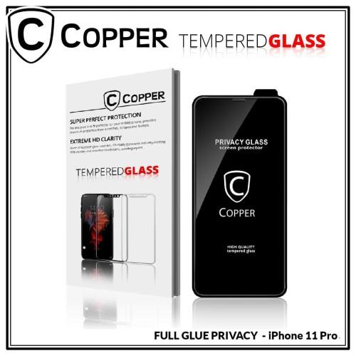 Foto Produk Iphone 11 Pro - COPPER Tempered Glass PRIVACY ANTI SPY dari Copper Indonesia