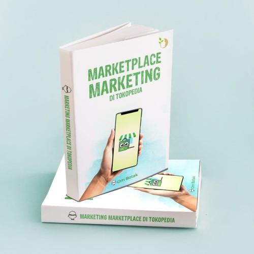 Foto Produk Buku Marketplace Marketing di Tokopedia by Om Botak dari Om Botak