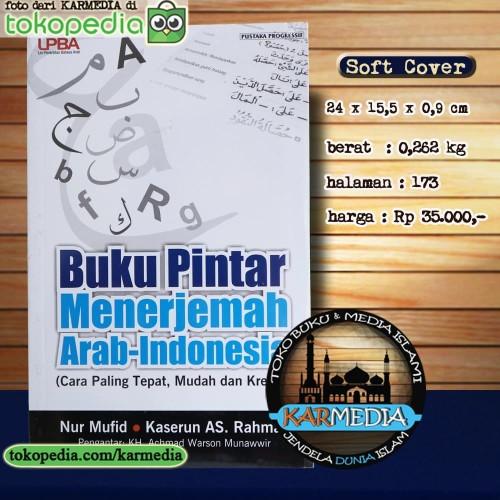 Foto Produk Buku Pintar Menerjemah Arab - Indonesia - Pustaka Progressif Karmedia dari karmedia
