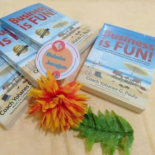 Foto Produk Buku Business Is Fun Coach Yohanes G. Pauly dari Bukuku Juragan