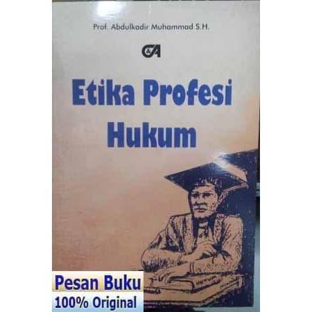 Foto Produk Buku Etika Profesi Hukum - Abdulkadir Muhammad dari pesan buku