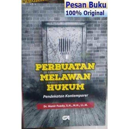 Foto Produk Buku Perbuatan Melawan Hukum Pendekatan Kontemporer - Munir Fuady dari pesan buku
