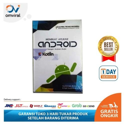 Foto Produk Buku Android - Membuat Aplikasi android dengan Android studio kotlin dari Omviral Online Shop