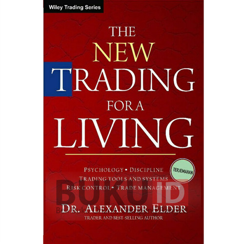 Foto Produk Buku The New Trading For A Living - DR. Alexander Elder Terjemahan dari Buku ID