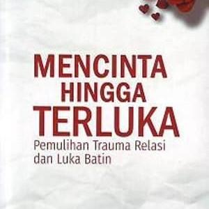 Foto Produk Buku Mencinta Hingga Terluka - Julianto Simanjuntak dari Visi Christian Store