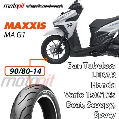 Foto Produk Maxxis MA G1 90/80-14 Ban Depan Lebar Honda Vario 150 125 Beat FI dari Motopit