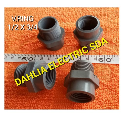 "Foto Produk V.RING PVC 1/2 X 3/4 (sock drat luar 3/4 to sock drat dalam 1/2"") dari DAHLIA ELECTRIC SDA"