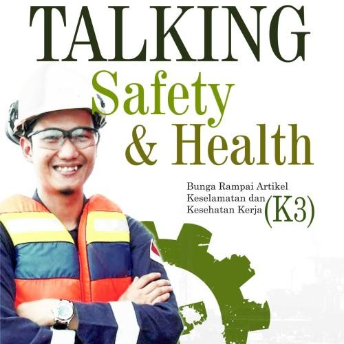Foto Produk Buku Talking Safety & Health dari Penerbit Buku Deepublish