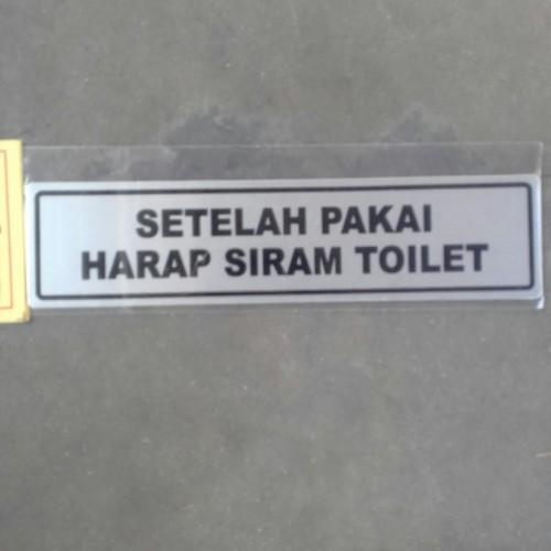 Foto Produk sign board setelah pakai harap siram kembali toilet dari rumasa
