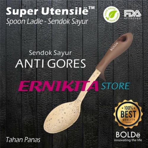 Foto Produk BOLDE Super Utensil Spoon Ladle - Sendok Sayur - Irus - Centong dari ERNIKITA Store