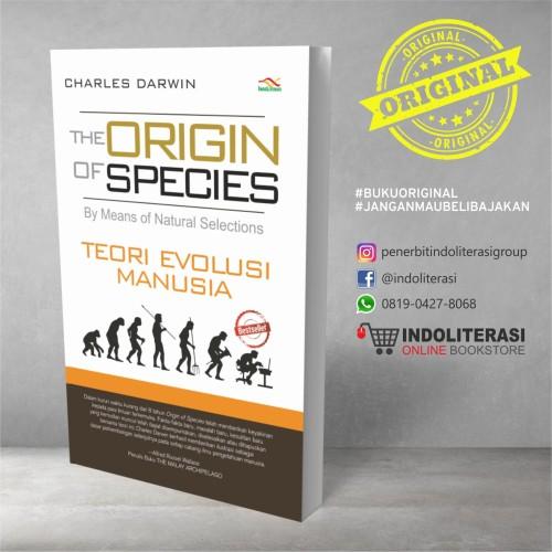 Foto Produk The Origin Of Species Teori Evolusi Manusia dari Penerbit Indoliterasi