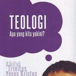 Foto Produk Buku Teologi apa yang Kita Yakini? dari 180 christian store