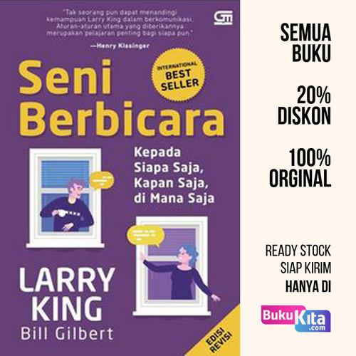 Foto Produk Seni Berbicara (Edisi Revisi) oleh Larry King, Bill Gilbert dari BukuKita