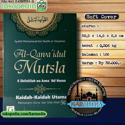 Foto Produk Al Qawaidul Mutsla - Kaidah Memahami Asma & Sifat Allah - Griya Ilmu dari karmedia
