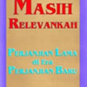 Foto Produk MASIH RELEVANKAH KITAB PL DI ERA PERJANJIAN BARU dari 180 christian store