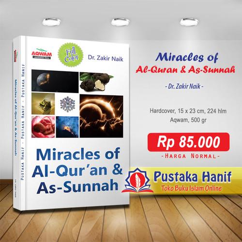 Foto Produk Buku Miracles of Al Quran & As Sunnah Dr Zakir Naik - Aqwam dari Pustaka Hanif