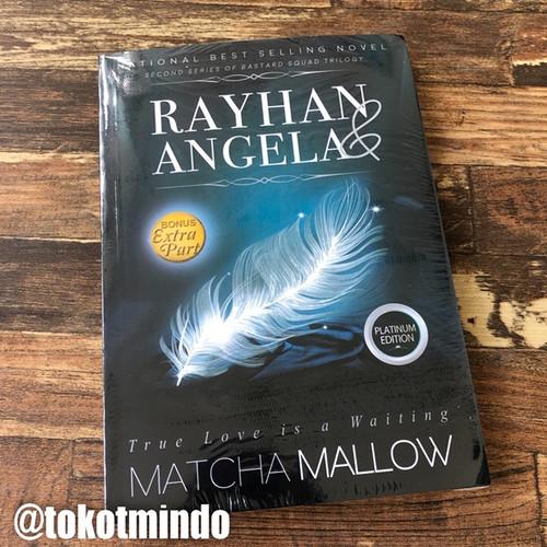 Foto Produk Novel RAYHAN & ANGELA Platinum Edition (Matchamallow) dari toko tmindo
