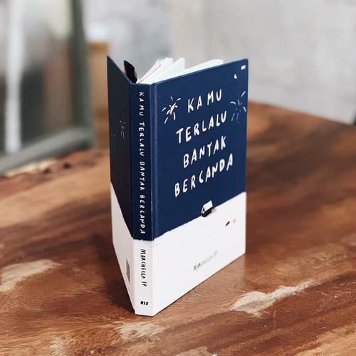 Foto Produk Buku KTBB Kamu Terlalu Banyak Bercanda Marchella Fp NKCTHI best seller dari ombotak