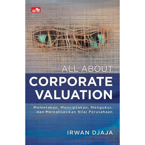 Foto Produk All about Corporate Valuation . Dr. irwan Djaja, M.App.Fin dari ombotak