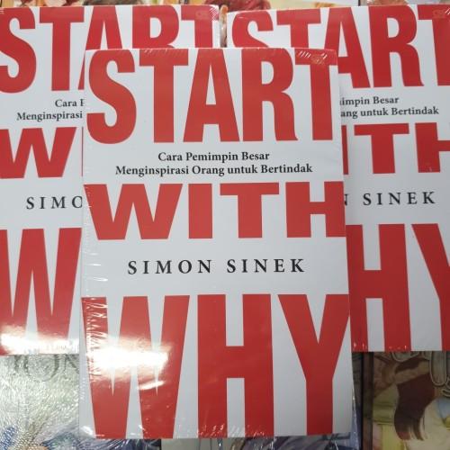 Foto Produk Start With Why by: Simon Sinek dari BukuGalileo