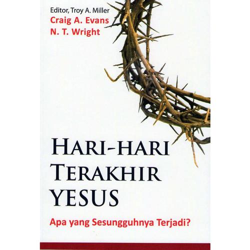 Foto Produk Hari-Hari Terakhir Yesus - Craig A. Evans & N. T. Wright dari 180 christian store