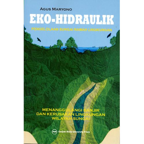 Foto Produk Eko-Hidraulik: Pengelolaan Sungai Ramah Lingkungan dari UGM Press Online