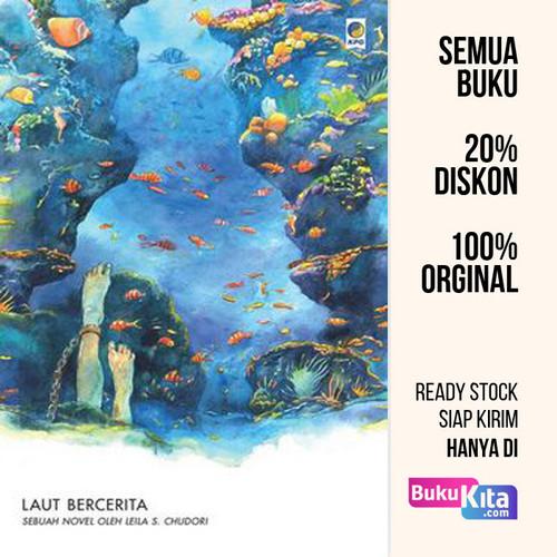Foto Produk Buku Laut Bercerita oleh Leila S. Chudori dari BukuKita