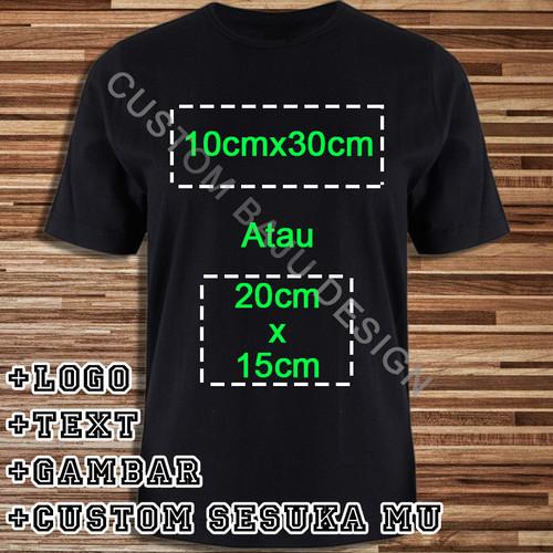Foto Produk Kaos Custom PolyFlex Uk. A5 - S-M-L-XL 100% Cotton Combed 30s dari custom baju design