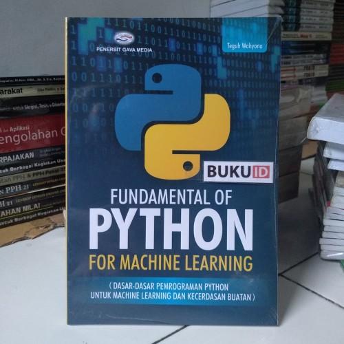 Foto Produk Buku Fundamental Of Python For Machine Learning dari Buku ID