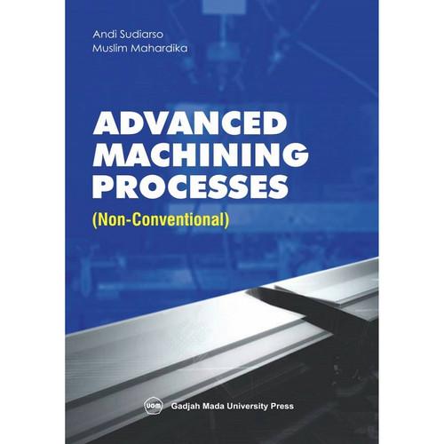 Foto Produk Advanced Machining Processes: Non-Coventional dari UGM Press Online