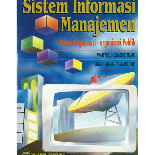 Foto Produk Sistem Informasi Manajemen: Dalam Organisasi-Organisasi Publik dari UGM Press Online