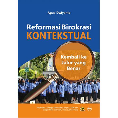 Foto Produk Reformasi Birokrasi Kontekstual dari UGM Press Online