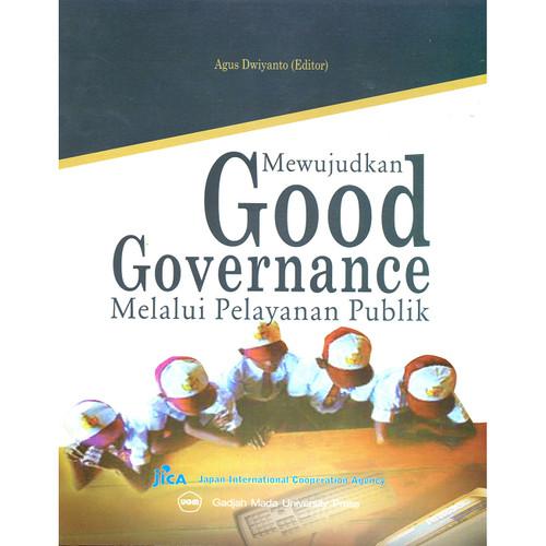 Foto Produk Mewujudkan Good Governance Melalui Pelayanan Publik dari UGM Press Online