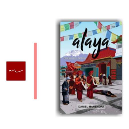 Foto Produk Buku: Alaya - Cerita Dari Negeri Atap Dunia dari Buku Malka