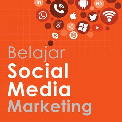 Foto Produk Belajar Social Media Marketing By: Jefferly Helianthusonfri dari BukuGalileo
