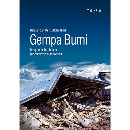 Foto Produk Belajar dari Kerusakan Akibat Gempa Bumi: Bangunan Tembokan Nir-Rekaya dari UGM Press Online