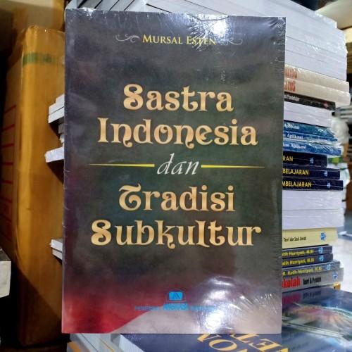 Foto Produk SASTRA INDONESIA DAN TRADISI SUBKULTUR dari Dapur Ilmu
