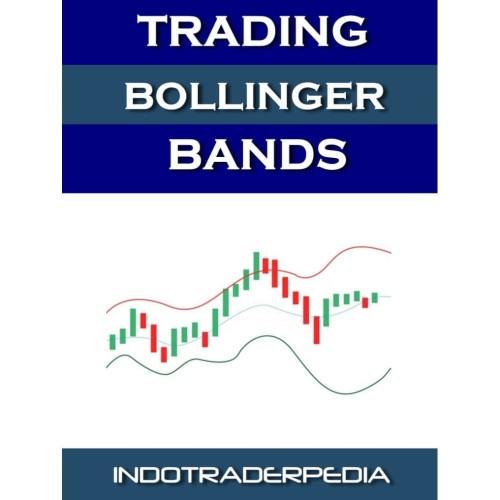 Foto Produk TRADING BOLLINGER BANDS dari INDOTRADERPEDIA