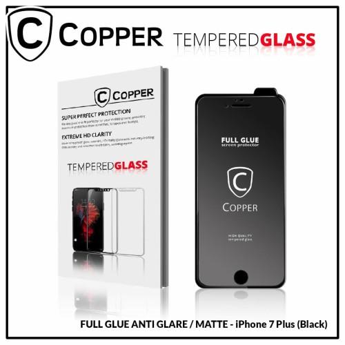 Foto Produk Iphone 7 Plus - COPPER Tempered Glass Full Glue ANTI GLARE / MATTE - Hitam dari Copper Indonesia
